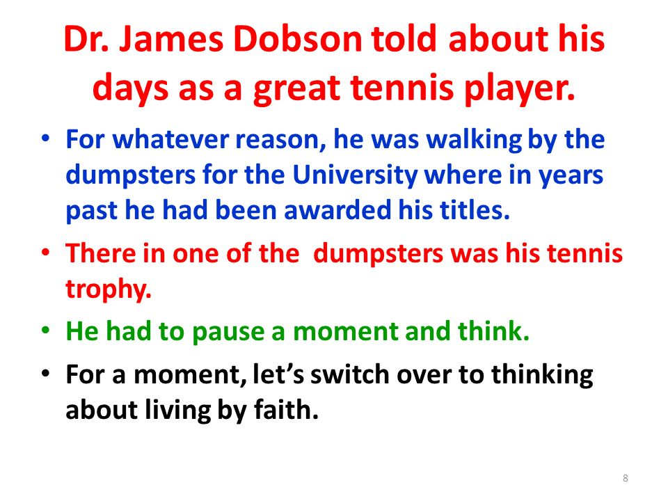 Dr. James Dobson told about his days as a great tennis player.