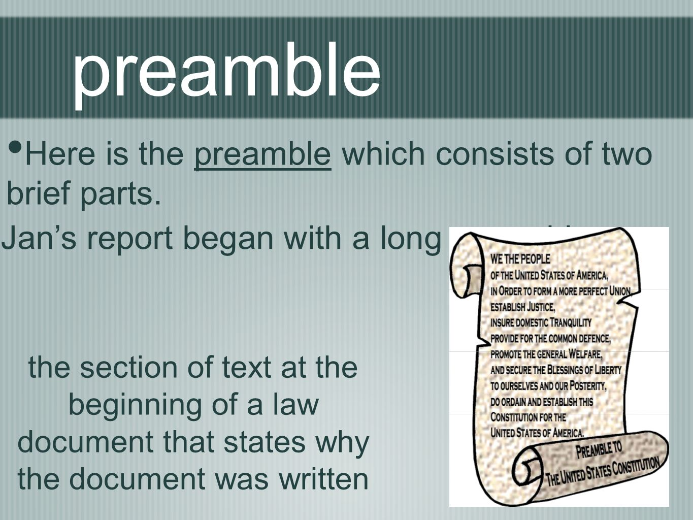 preamble Here is the preamble which consists of two brief parts.