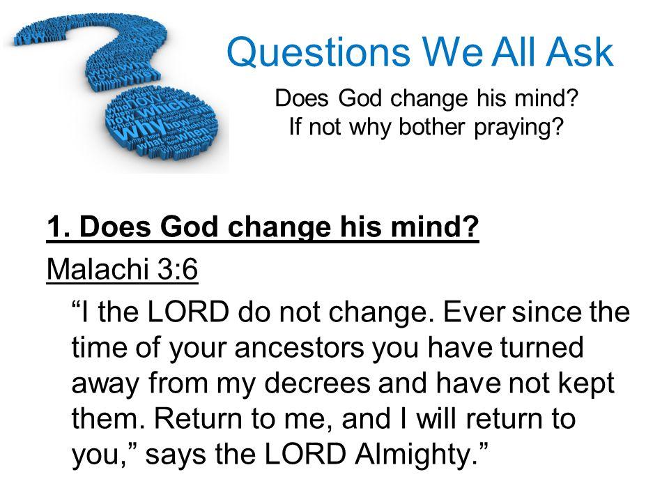 1. Does God change his mind