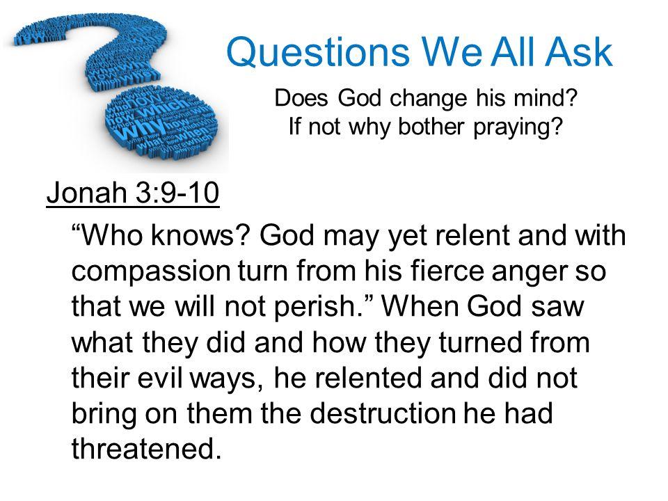 Jonah 3:9-10