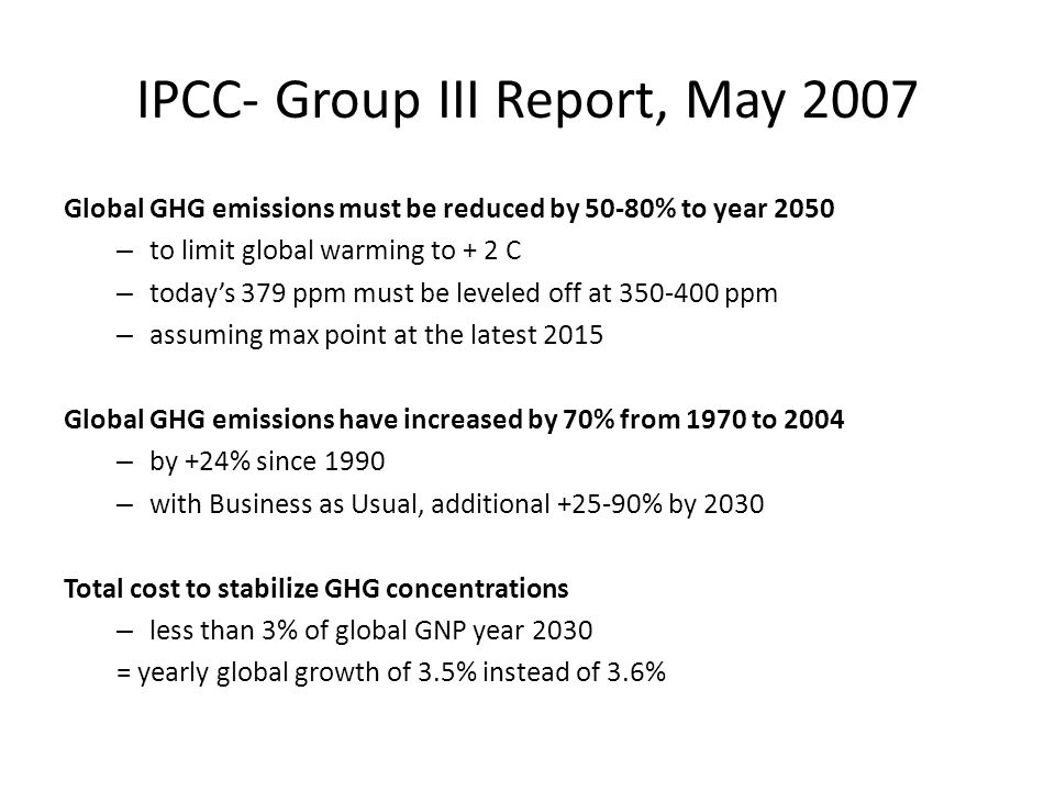 IPCC- Group III Report, May 2007