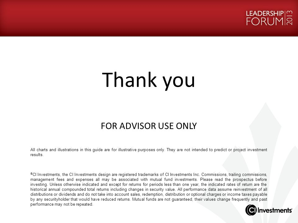 Thank you FOR ADVISOR USE ONLY 21