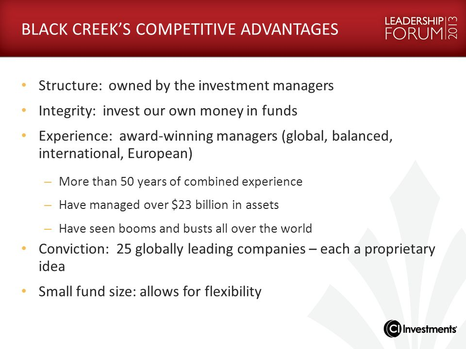 BLACK CREEK'S COMPETITIVE ADVANTAGES