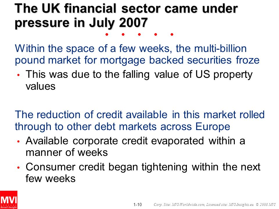 The UK financial sector came under pressure in July 2007