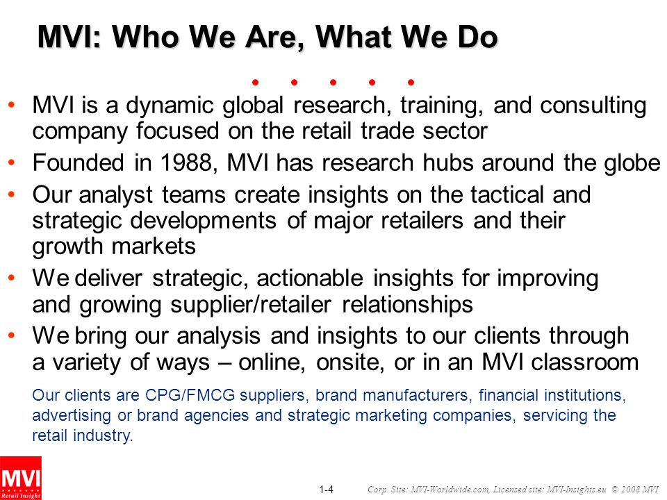 MVI: Who We Are, What We Do