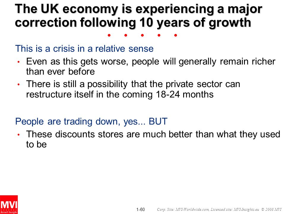 The UK economy is experiencing a major correction following 10 years of growth