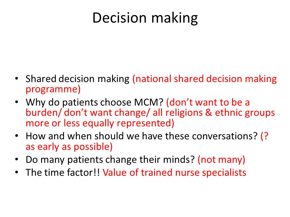Decision making Shared decision making (national shared decision making programme)
