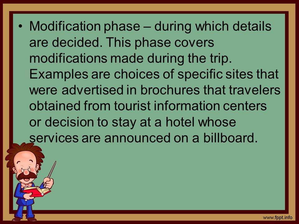 Modification phase – during which details are decided