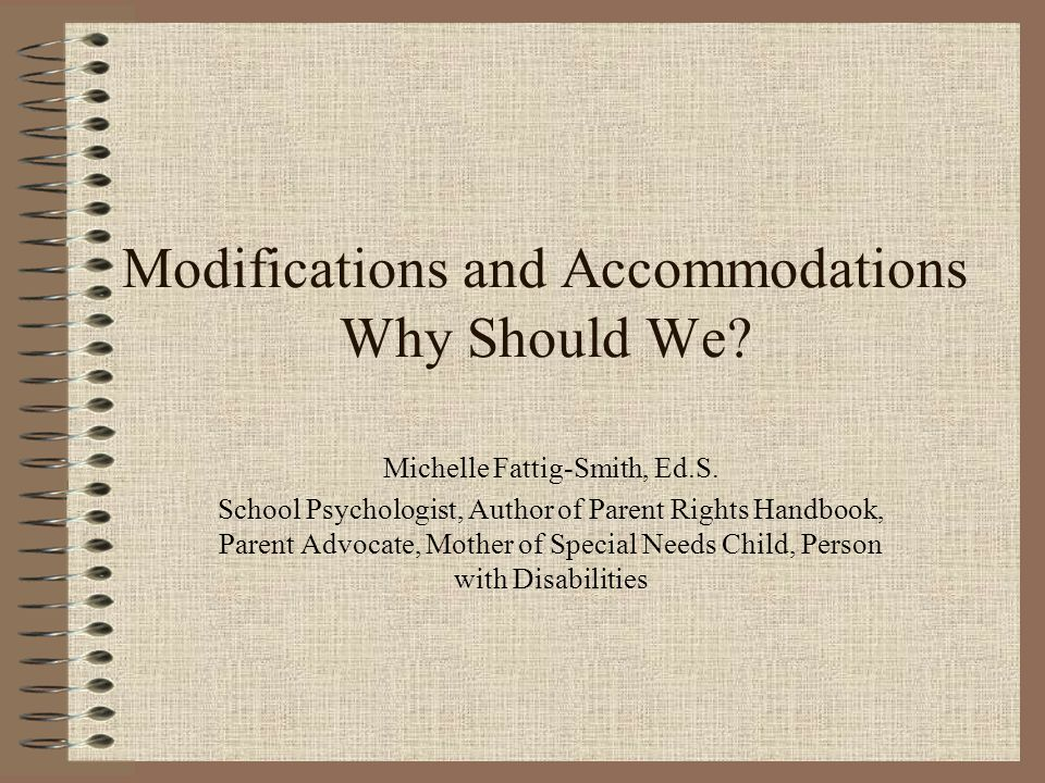 Modifications and Accommodations Why Should We