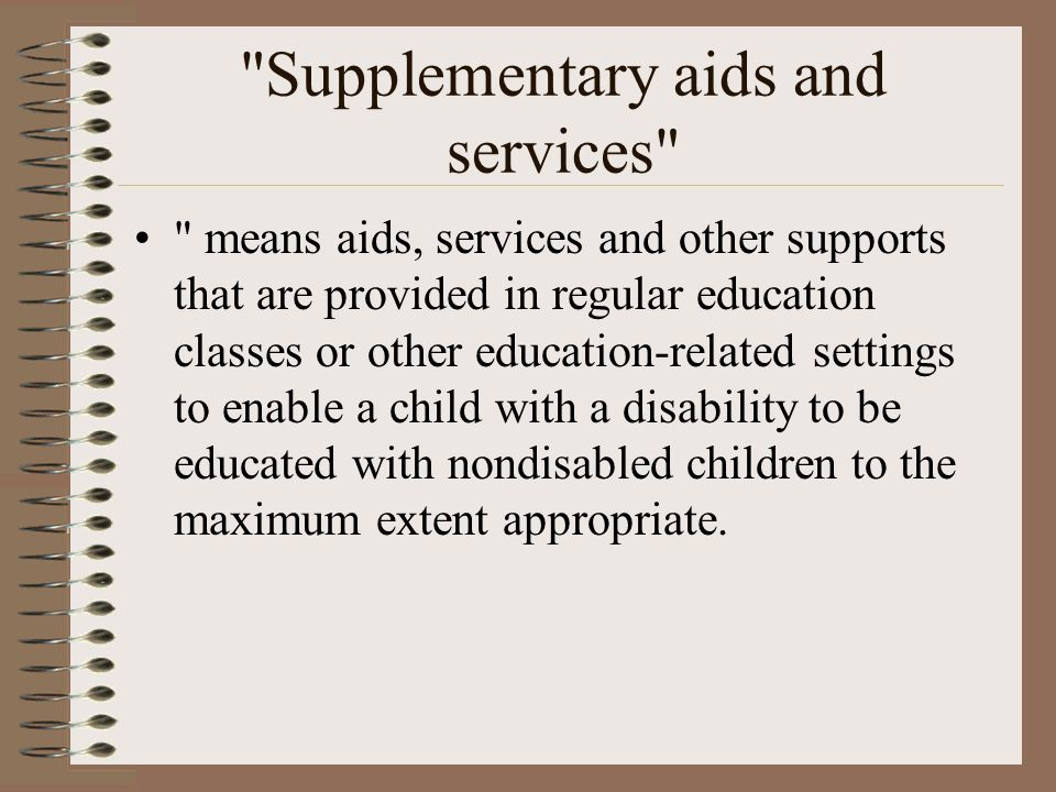 Supplementary aids and services