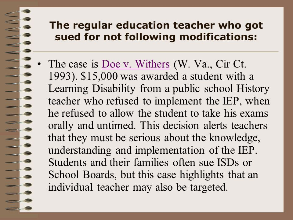 The regular education teacher who got sued for not following modifications: