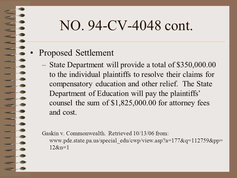 NO. 94-CV-4048 cont. Proposed Settlement