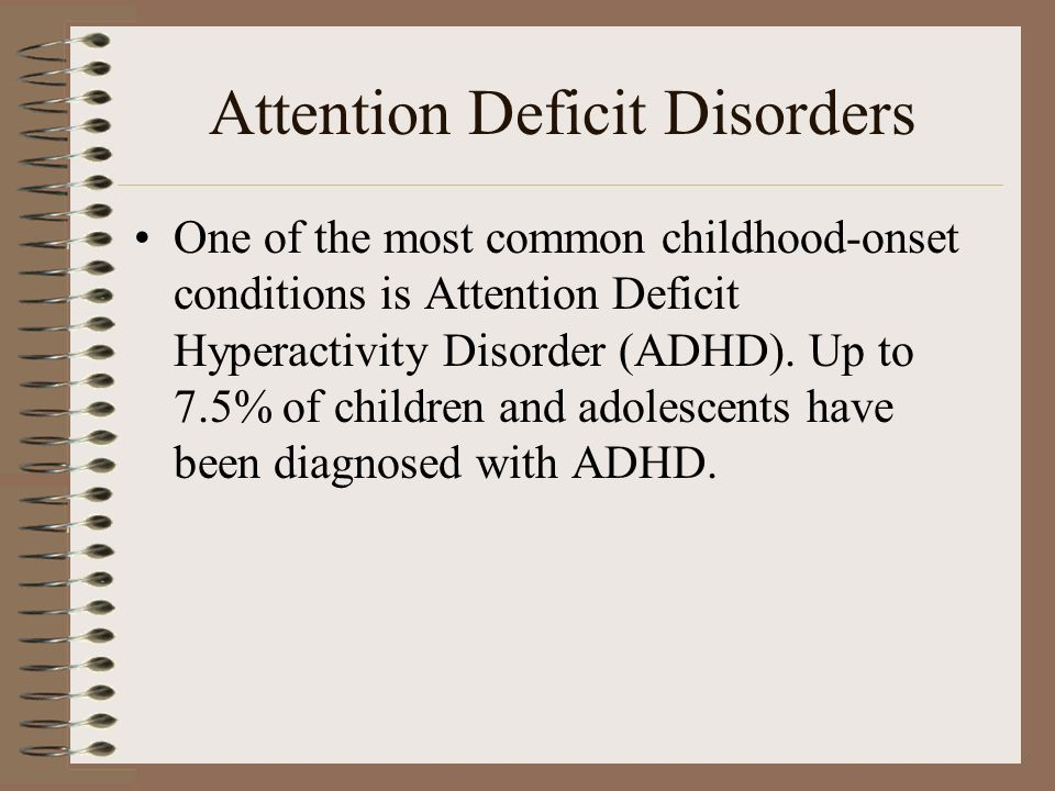 Attention Deficit Disorders