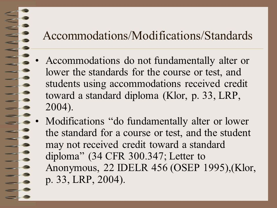 Accommodations/Modifications/Standards
