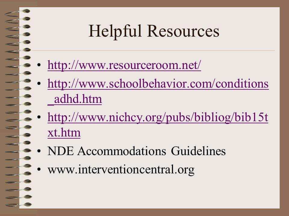 Helpful Resources http://www.resourceroom.net/