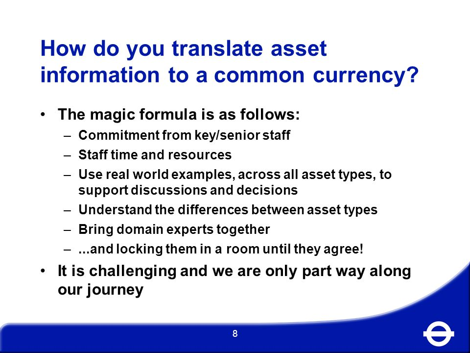 How do you translate asset information to a common currency