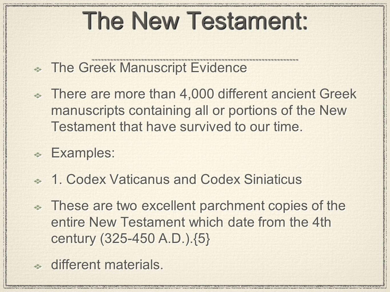 The New Testament: The Greek Manuscript Evidence