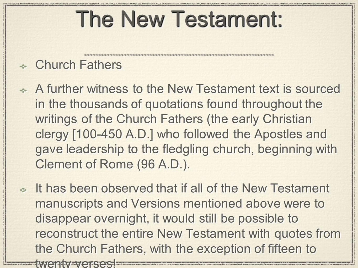 The New Testament: Church Fathers