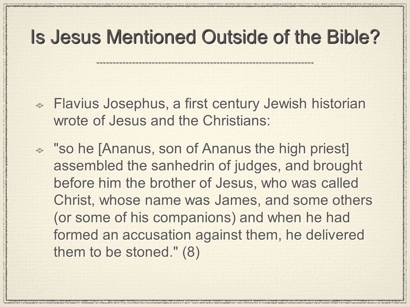 Is Jesus Mentioned Outside of the Bible