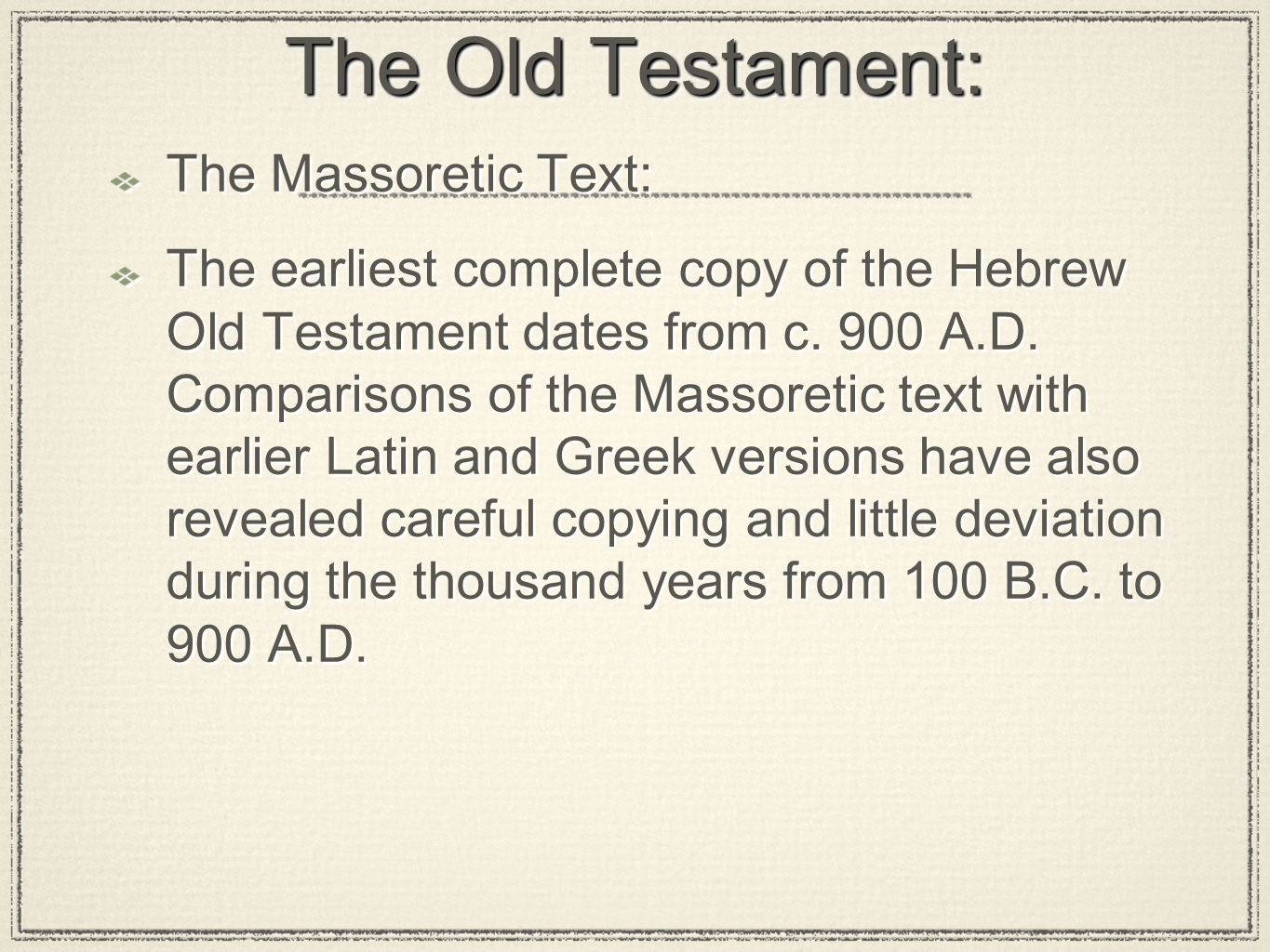 The Old Testament: The Massoretic Text: