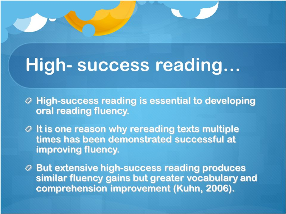 High- success reading…