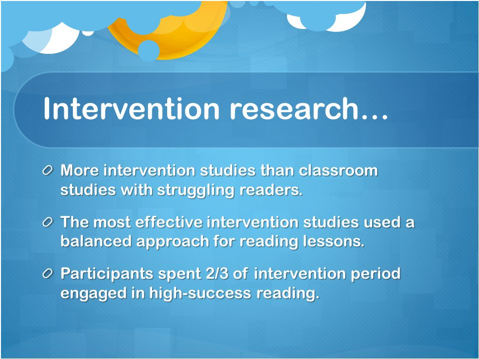 Intervention research…