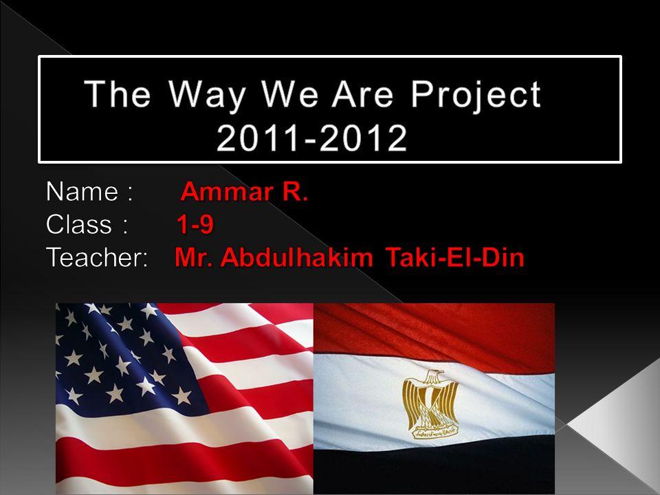Name : Ammar R. Class : 1-9 Teacher: Mr. Abdulhakim Taki-El-Din