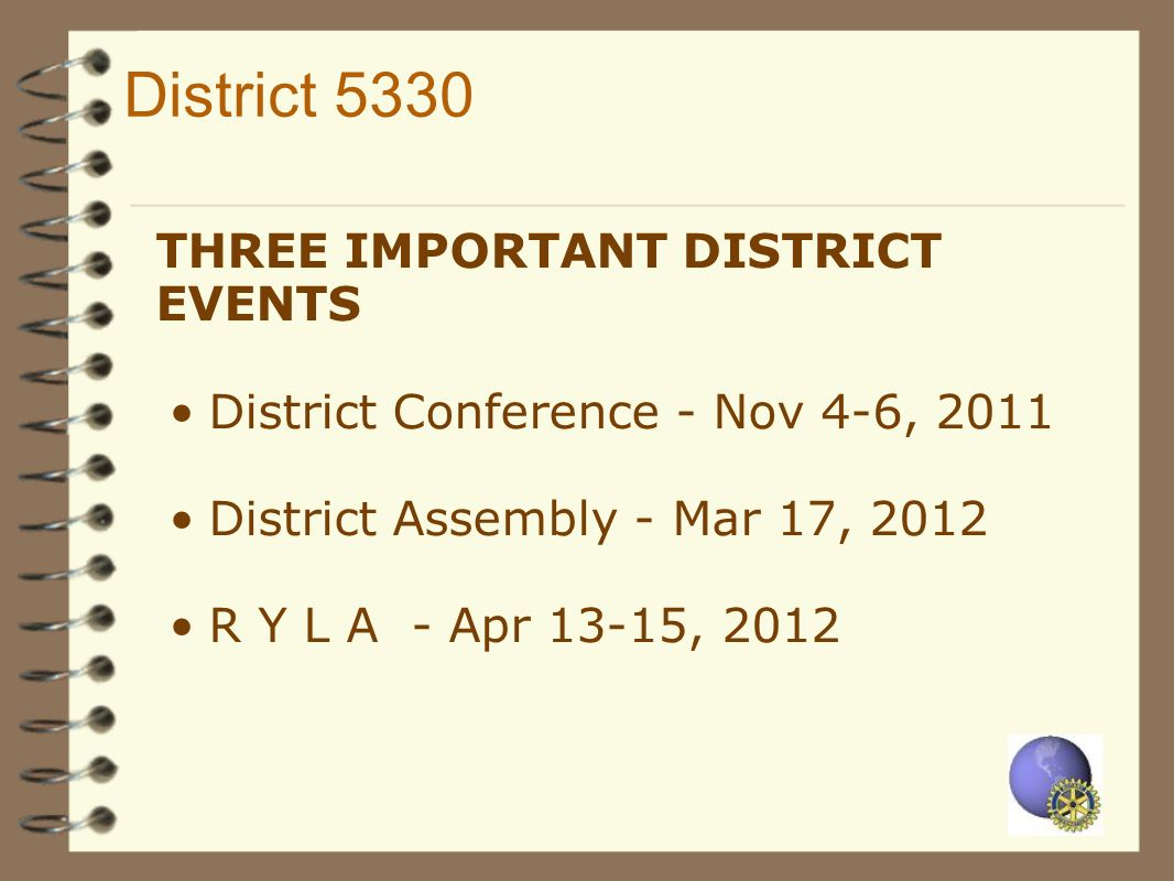 District 5330 THREE IMPORTANT DISTRICT EVENTS