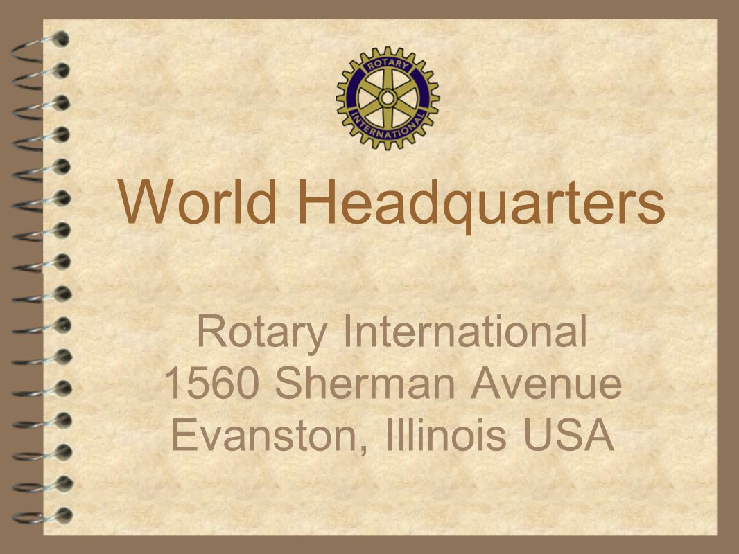 Rotary International 1560 Sherman Avenue Evanston, Illinois USA