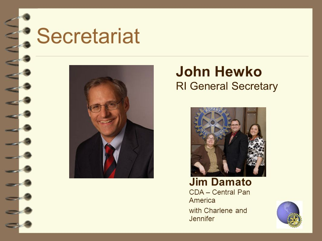 Secretariat John Hewko RI General Secretary Jim Damato