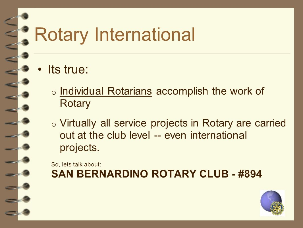 Rotary International Its true:
