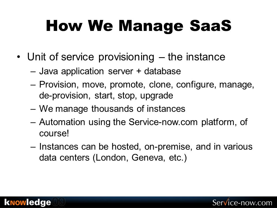 How We Manage SaaS Unit of service provisioning – the instance