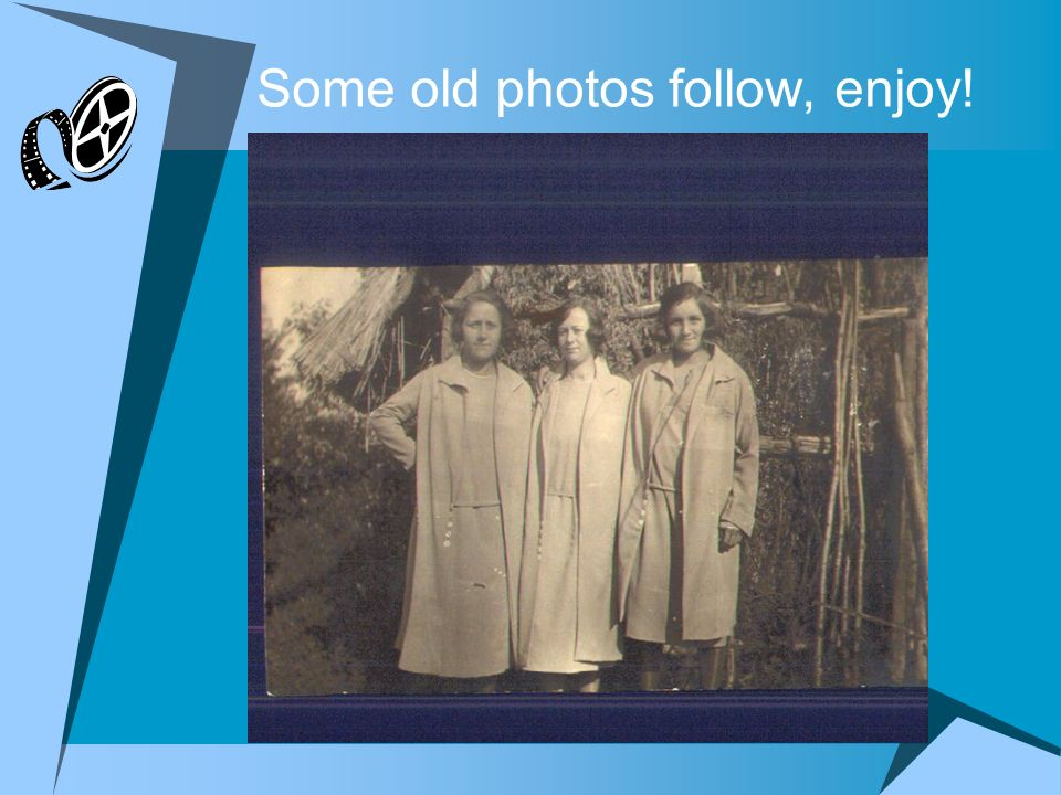 Some old photos follow, enjoy!