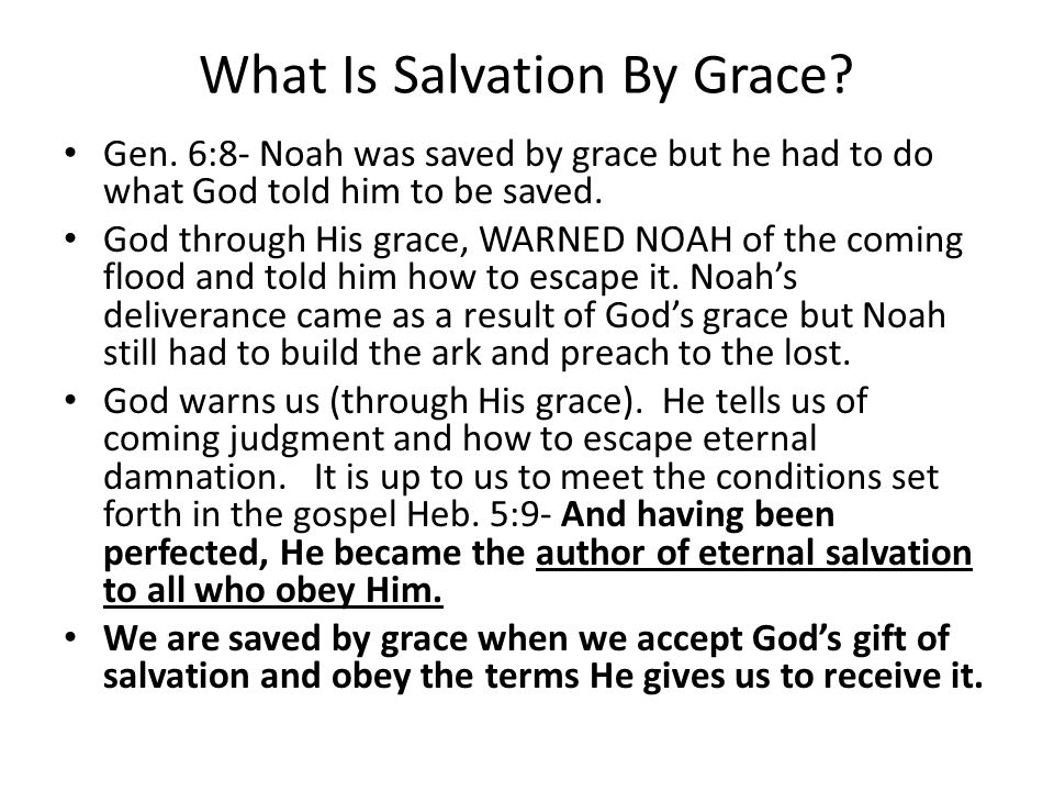 What Is Salvation By Grace