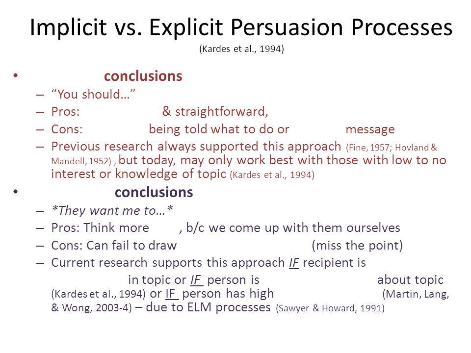 Implicit vs. Explicit Persuasion Processes (Kardes et al., 1994)
