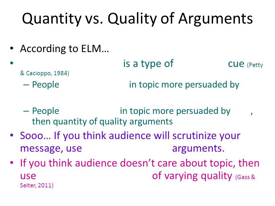 Quantity vs. Quality of Arguments