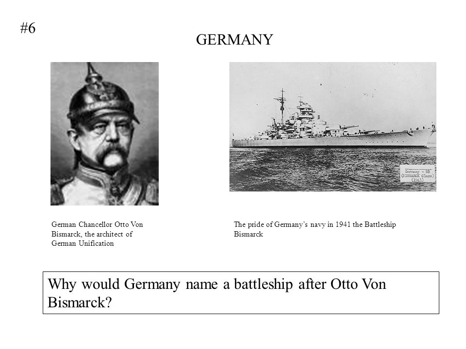 Why would Germany name a battleship after Otto Von Bismarck
