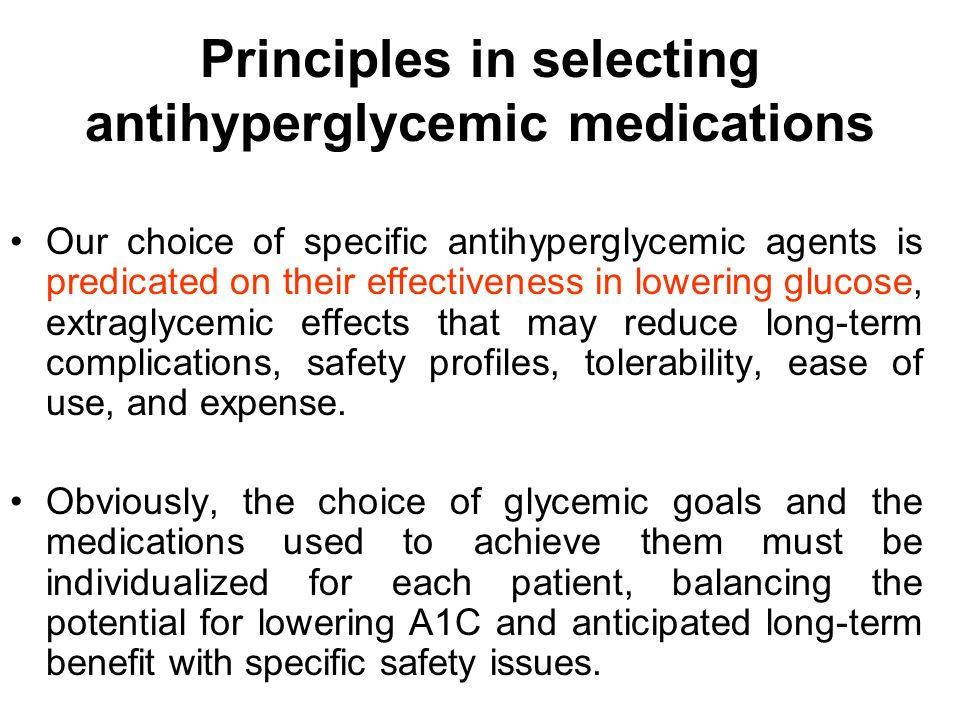 Principles in selecting antihyperglycemic medications