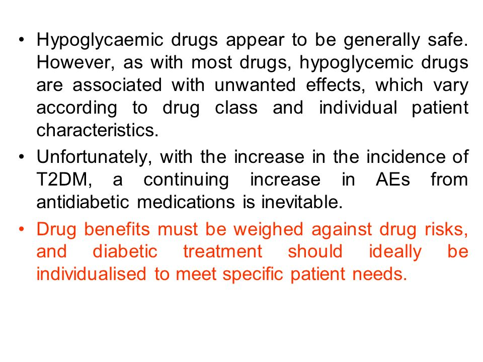 Hypoglycaemic drugs appear to be generally safe