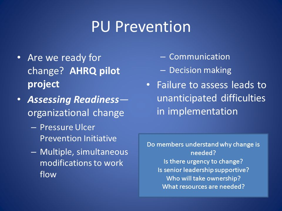 PU Prevention Are we ready for change AHRQ pilot project
