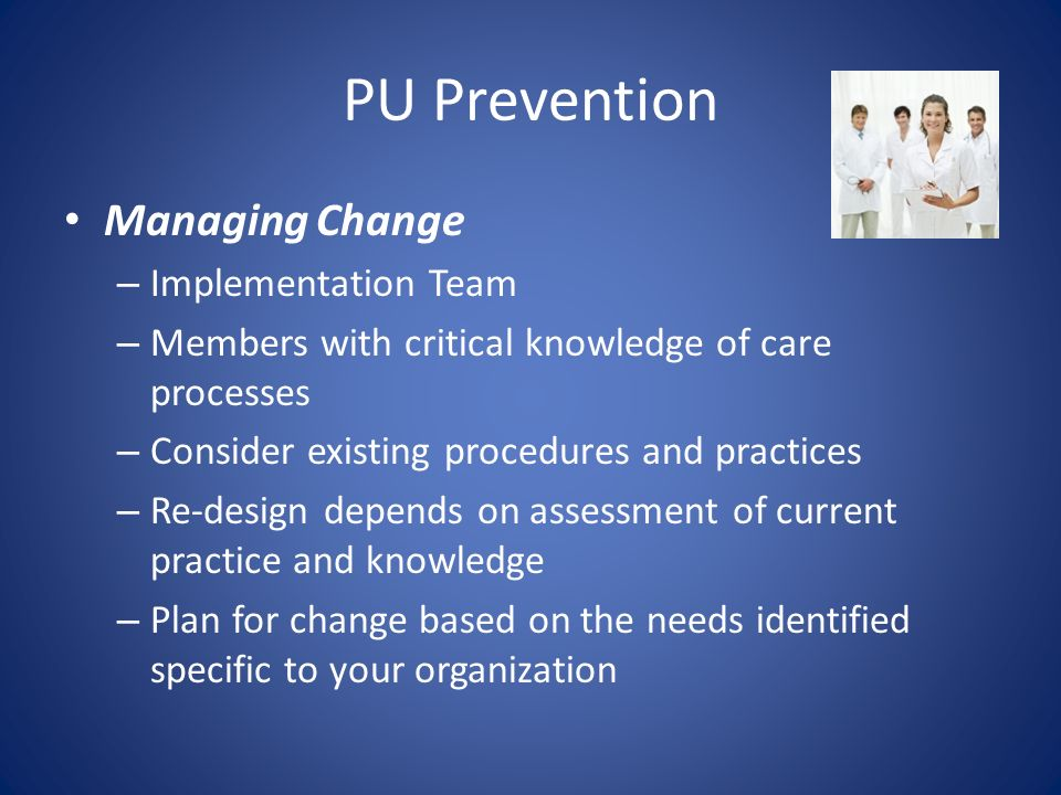 PU Prevention Managing Change Implementation Team