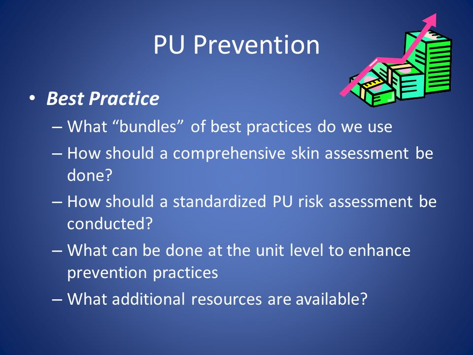 PU Prevention Best Practice What bundles of best practices do we use