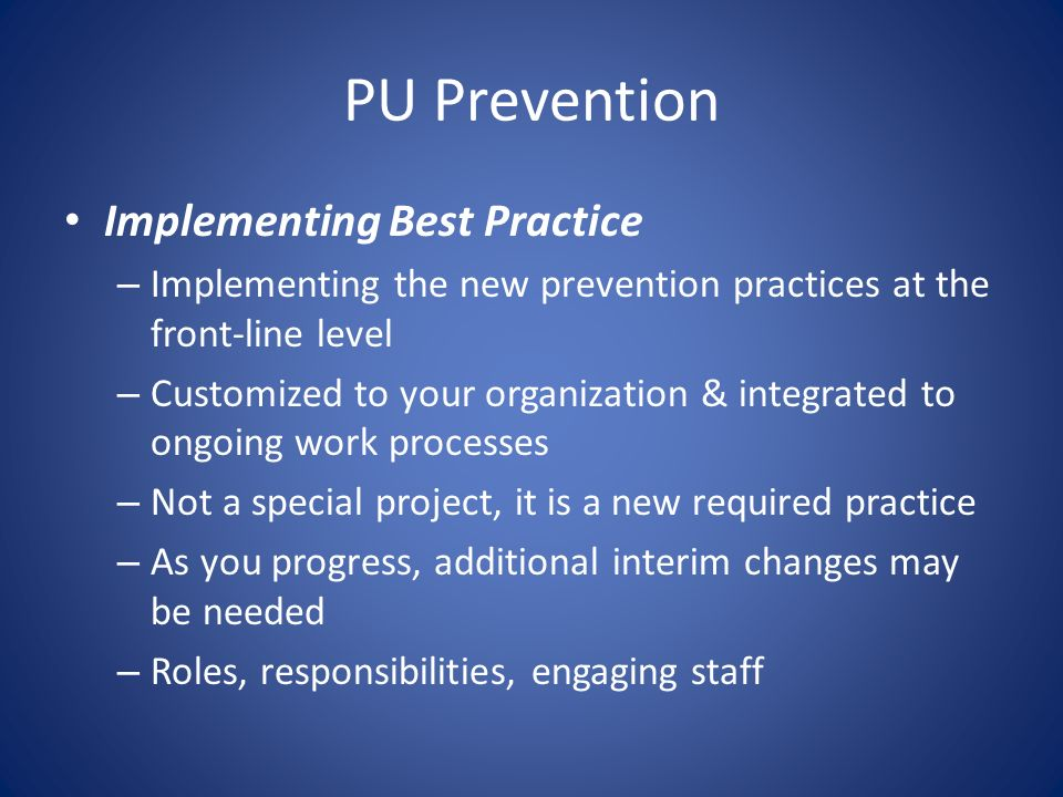 PU Prevention Implementing Best Practice