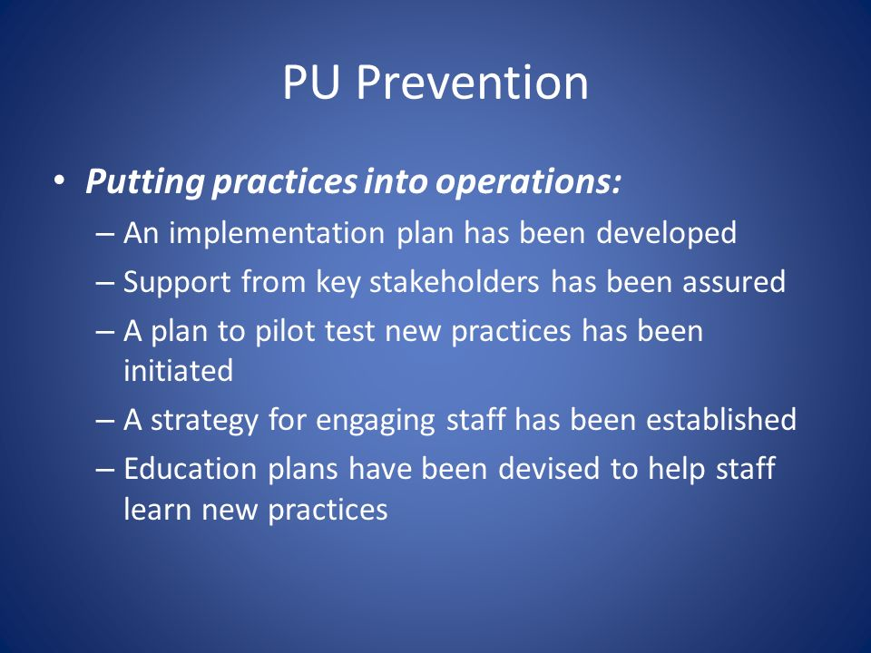 PU Prevention Putting practices into operations:
