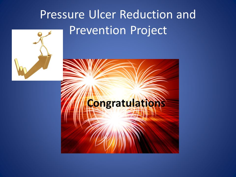 Pressure Ulcer Reduction and Prevention Project