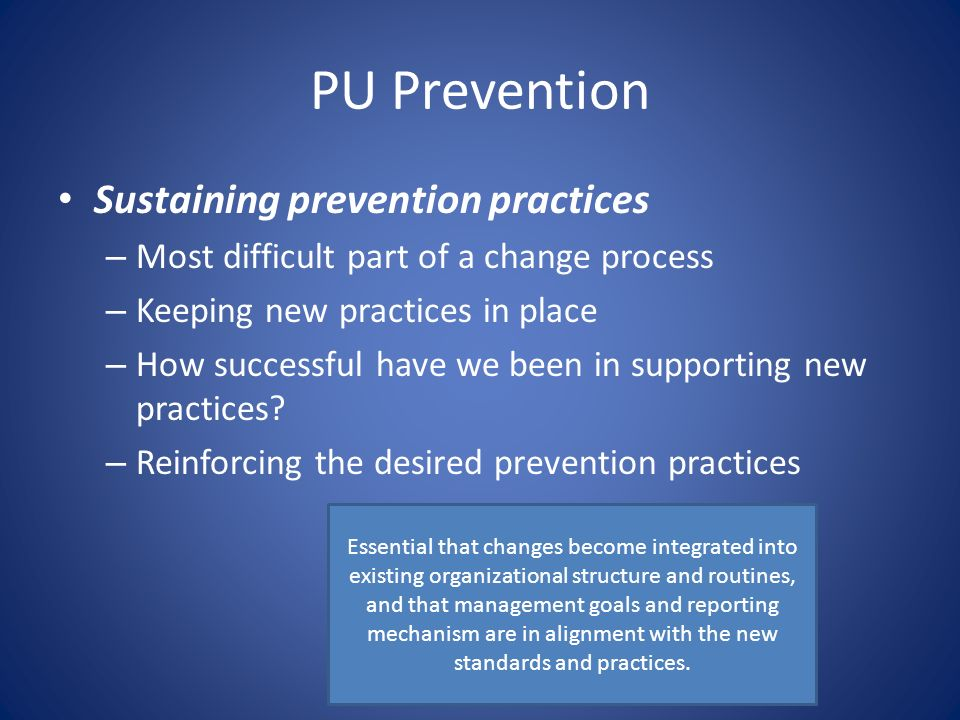 PU Prevention Sustaining prevention practices