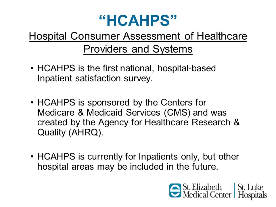 HCAHPS Hospital Consumer Assessment of Healthcare Providers and Systems