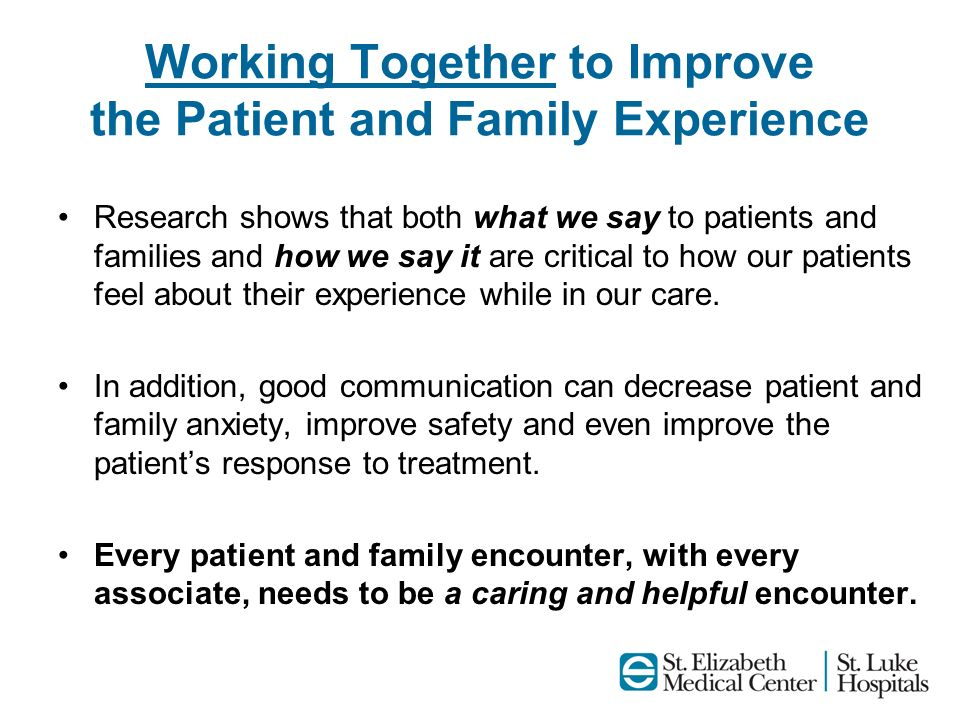 Working Together to Improve the Patient and Family Experience