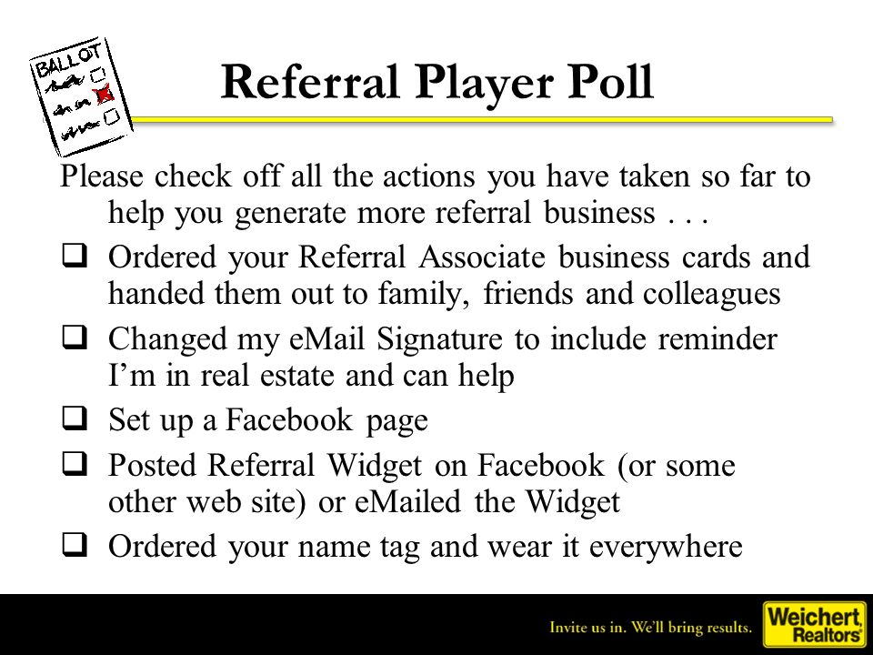 Referral Player Poll Please check off all the actions you have taken so far to help you generate more referral business . . .