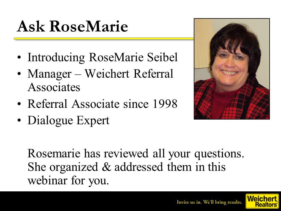 Ask RoseMarie Introducing RoseMarie Seibel